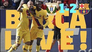⚽ Leganés 1-2 Barça | BARÇA LIVE: Warm Up & Match Center