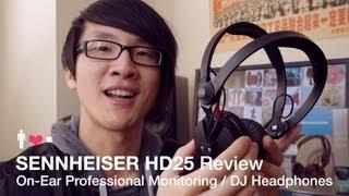 Sennheiser HD25 Headphone Review & Comparisons: 25 Year Classic