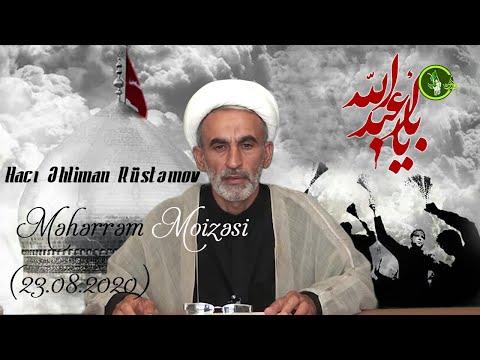 Hacı Əhliman Məhərrəm moizəsi (Hacı Cavad Məscidi )4-cü gün 23.08.2020
