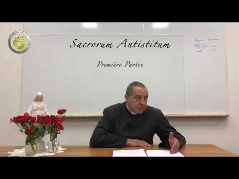 Sacrorum Antistitum 1ere Partie