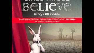 Homage to the Rabbits - Cirque du Soleil - Criss Angel - Believe (Original Soundtrack))