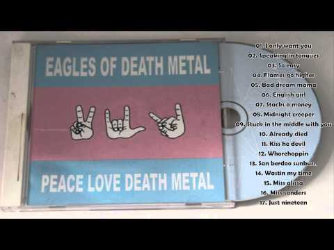 The Eagles (2004) - Death Metal Peace Love Death Metal Album