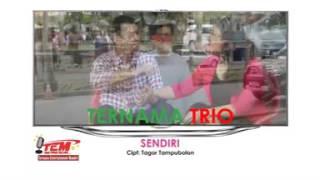 TRIO TERNAMA - SENDIRI