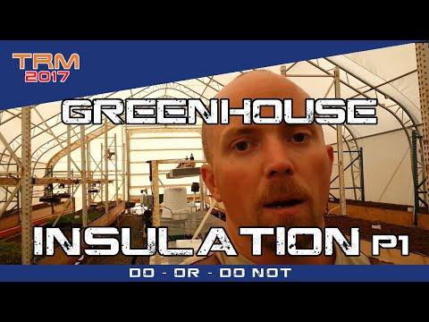 Habitat Insulation Discussion Part 1