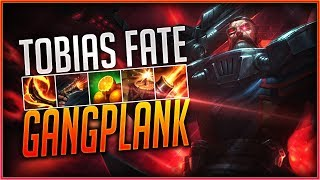 "Gangplank ""Tobias Fate"" Montage #2 - Best GANGPLANK Plays 