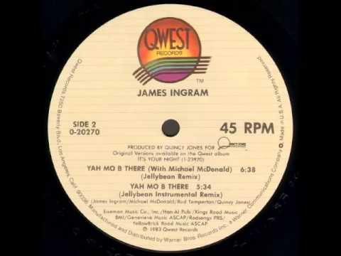 James Ingram - Yah Mo Be There