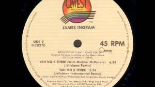 James Ingram - Yah Mo B There (Jellybean Instrumental Dub Remix)