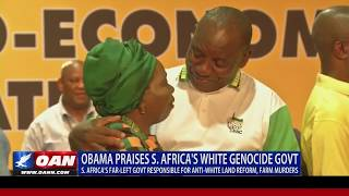 Obama Praises South Africa's White Genocide Government
