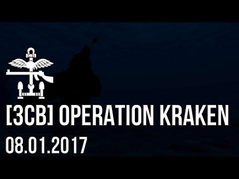 3CB ArmA 3: Op KRAKEN 2 08th January - Full Op