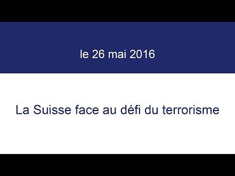 La Suisse face au défi du terrorisme