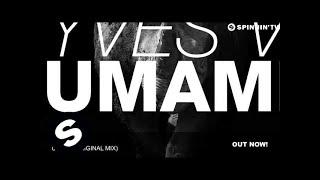 Yves V - Umami (Original Mix)