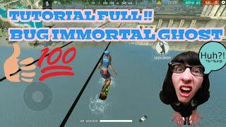 Tutorial full bug immortal ghost Di Free fire