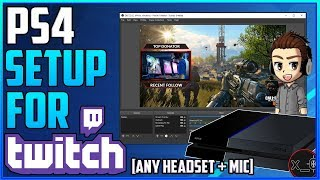 PS4 TWITCH SETUP [incl. Pro + Slim] | Elgato HD60, Mic, Any Headset, Chat, Webcam, Settings Tutorial