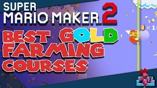SUPER MARIO MAKER 2 | Best Gold Farming Courses in Story Mode