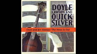 (6) Come Back To Me In My Dreams :: Doyle Lawson and Quicksilver