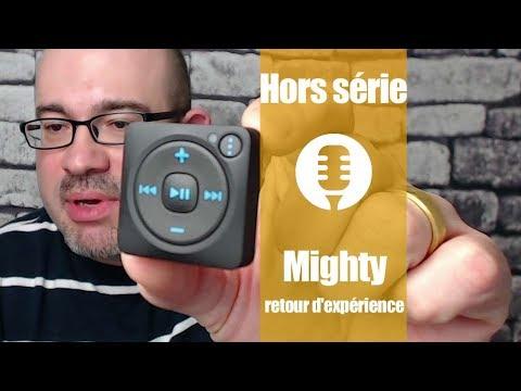 Hors série: Mighty, player Spotify (retour d'expérience)