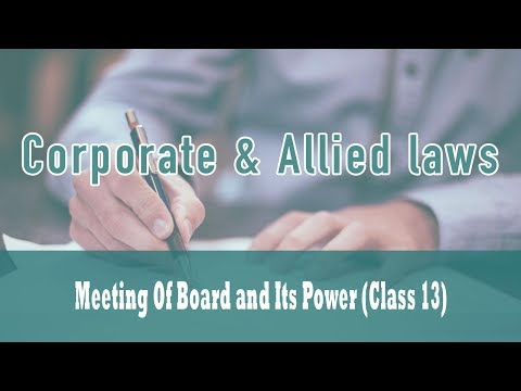 Meeting of Board and its Power  (Class 13) | Section 180