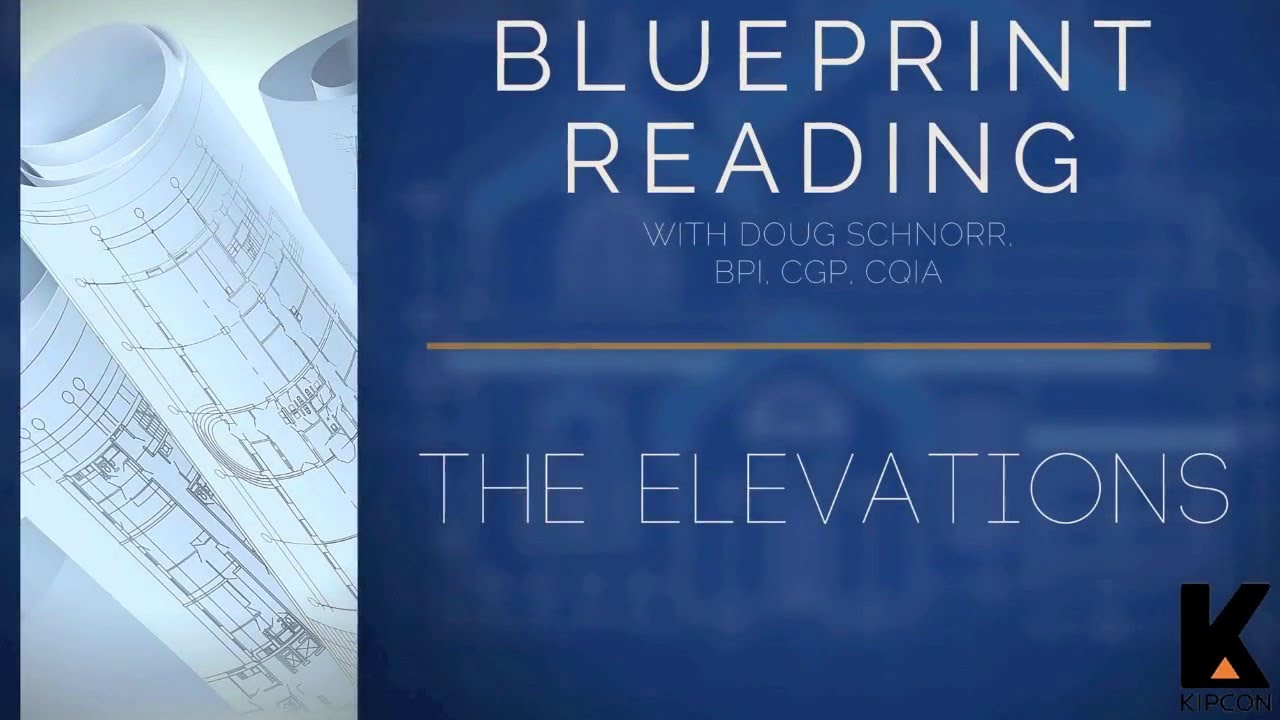 Blueprint Reading Part 4 Elevations Section Details Youtube
