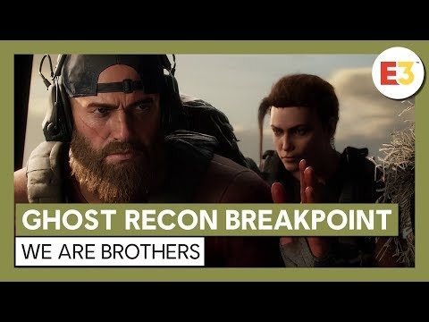 Ghost Recon Breakpoint: E3 2019 We are Brothers Gameplay Trailer