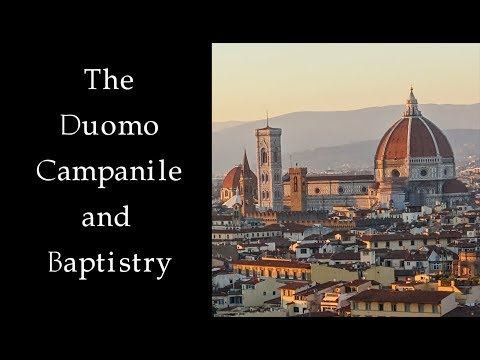 Florence: The Duomo, Campanile, and Baptistry