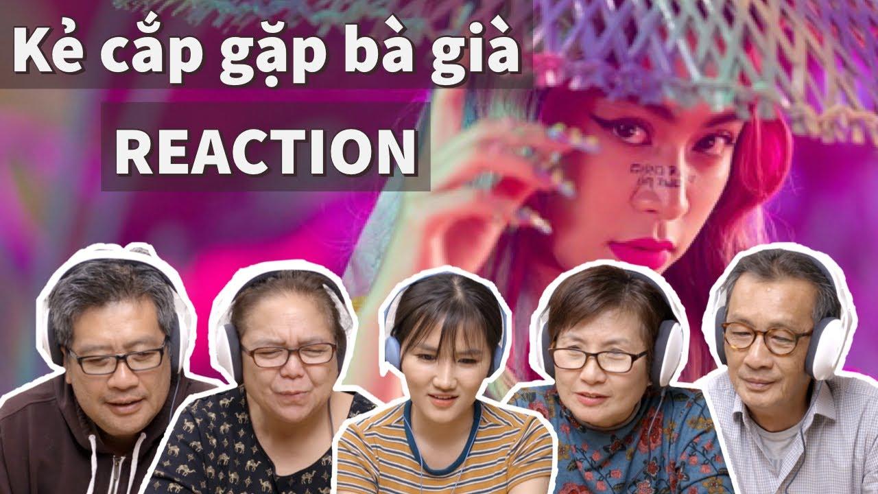 Người lớn tuổi xem Hoàng Thùy Linh – Kẻ Cắp Gặp Bà Già | Official Music Video | Ye's Coming Reaction