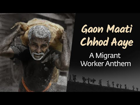 Gaon Maati Chhod Aaye - A Migrant Worker Anthem   Sounds of Isha   Arjuna Harjai