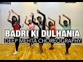 Badri Ki Dulhania   Bollyswag   Deep Mehta Choreography   Deep Dance Academy