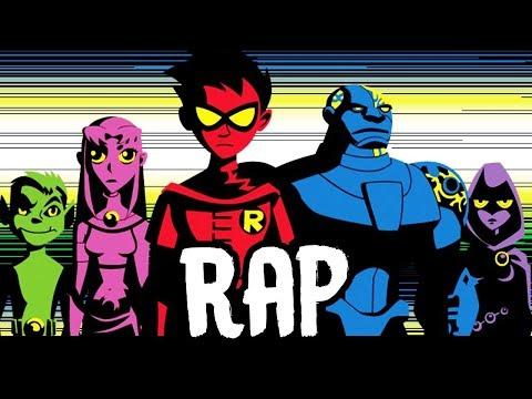 TEEN TITANS RAP | RUSTAGE ft The Titans
