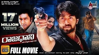Rajaadaani - ರಾಜಧಾನಿ | Kannada HD Movie | KGF* Rocking* YASH | Sheena | Prakashraj | Arjun Janya