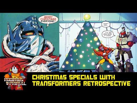 Christmas Specials And The Transformers Retrospective