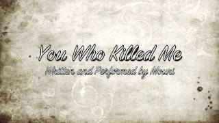 You Who Killed Me - Spoken Poetry