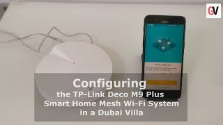 Installation and Configuration of the TP-Link Deco M9 Plus Smart Home Mesh Wi-Fi System