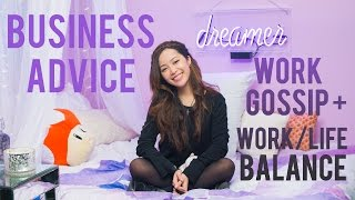 🌙 pillow talk 7 business advice, work gossip + more