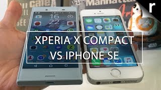 Sony Xperia X Compact vs iPhone SE: What's the difference?