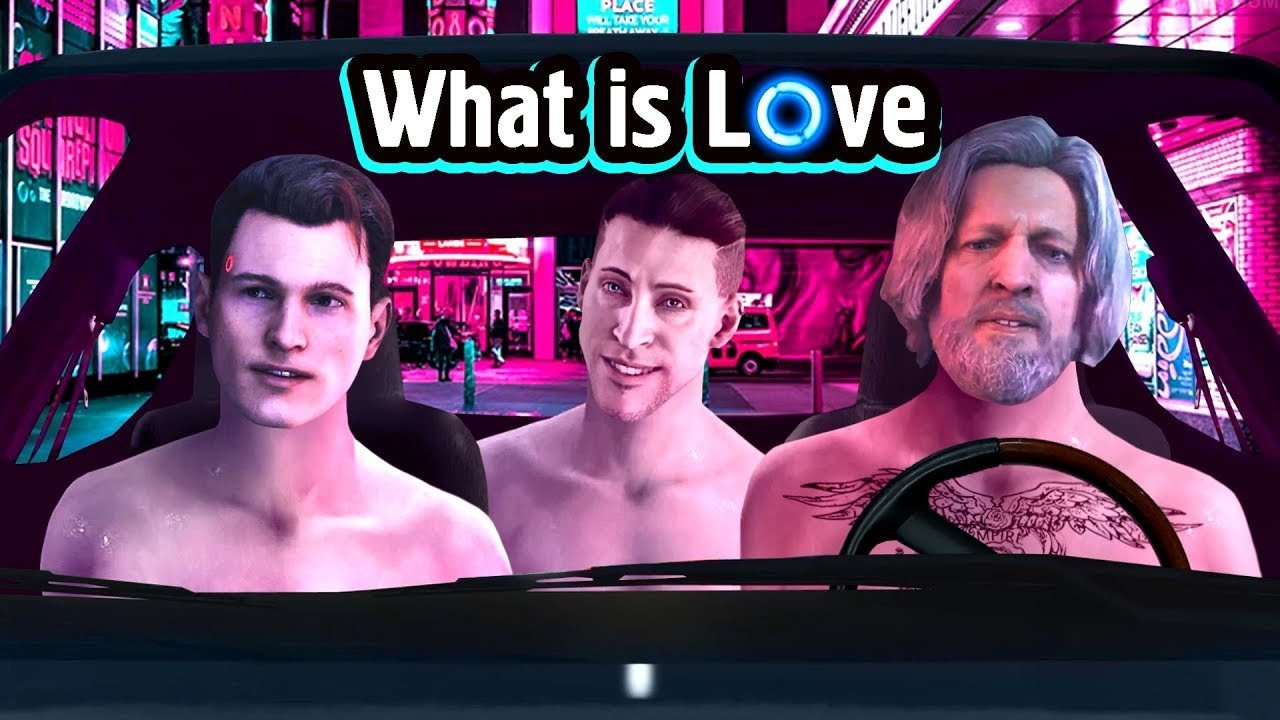 Detroit Become Human What Is Love Meme Youtube