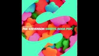 Fox Stevenson - Sweets (Soda Pop) [Radio Edit]
