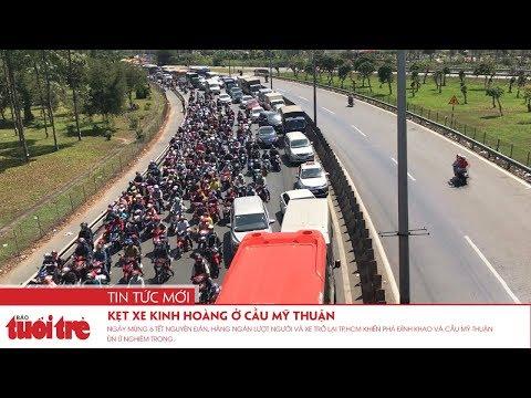 Kẹt xe kinh hoàng ở cầu Mỹ Thuận