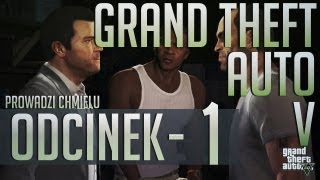 Zagrajmy w Grand Theft Auto V (GTA 5) PL  #01 - Prolog