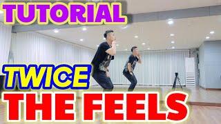 (eng) TWICE  'The Feels' TUTORIAL | 트와이스 '더필스' 안무배우기 | by. d…