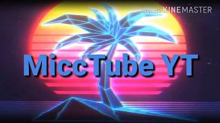 Original MiccTube YT Intro!!