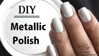 Metallic Nail Polish: How to Make? || SuperWowStyle - Indian Beauty Blogger