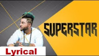 Sukhe: Superstar Song (lyrical Video) Jaani | New Song 2017