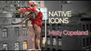 Native Icon: Misty Copeland