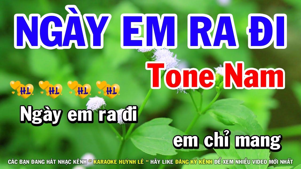 Karaoke Ngày Em Ra Đi – Tone Nam Nhạc Sống Cha Cha | Huỳnh Lê