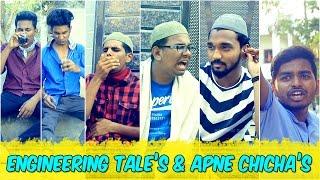 Engineering Tales & Apne Chichas || Hyderabadi Comedy || Warangal Diaries