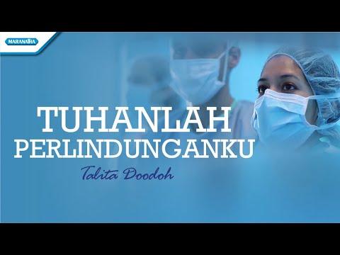 Tuhanlah Perlindunganku - Talita Doodoh (with lyric)