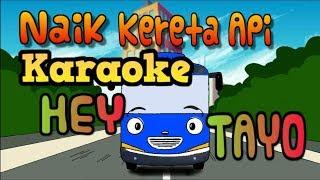 Download lagu Naik Kereta Api Tut Tut Tut Karaoke No Vocal Lagu Anak Indonesia 6 MuHivma Music Kartun Lucu MP3