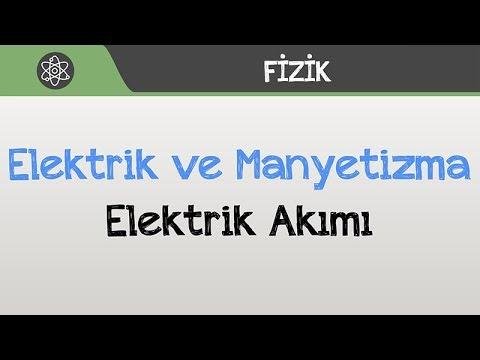 Elektrik ve Manyetizma - Elektrik Akımı