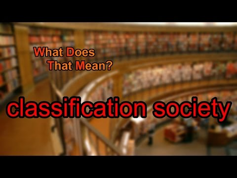 What does classification society mean?