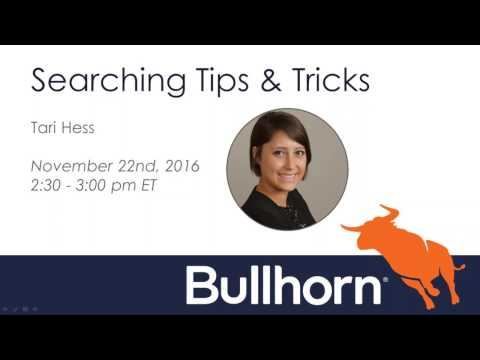 Bullhorn Academy Training Webinar: Bullhorn Searching Tips and Tricks 11.22.2016